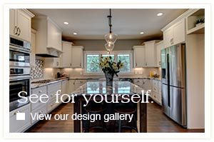 See For Yourself. Visit our design gallery.